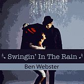 Swingin' In The Rain von Ben Webster