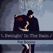 Swingin' In The Rain van Pat Boone