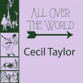 All Over The World von Cecil Taylor