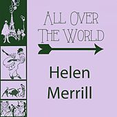 All Over The World by Helen Merrill
