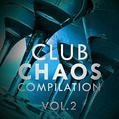 Club Chaos Compilation, Vol. 3 - EP von Various Artists
