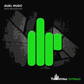 New Woodstock by Duel