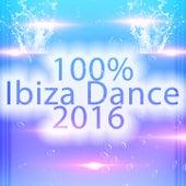 100% Ibiza Dance 2016 (Tropical Future House Essential) von Various Artists