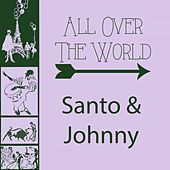 All Over The World di Santo and Johnny