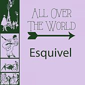 All Over The World by Esquivel