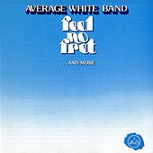 Feel No Fret...And More by Average White Band