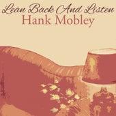 Lean Back And Listen von Hank Mobley