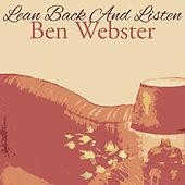 Lean Back And Listen von Ben Webster