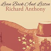 Lean Back And Listen by Richard Anthony