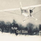 Fly High by Chet Atkins