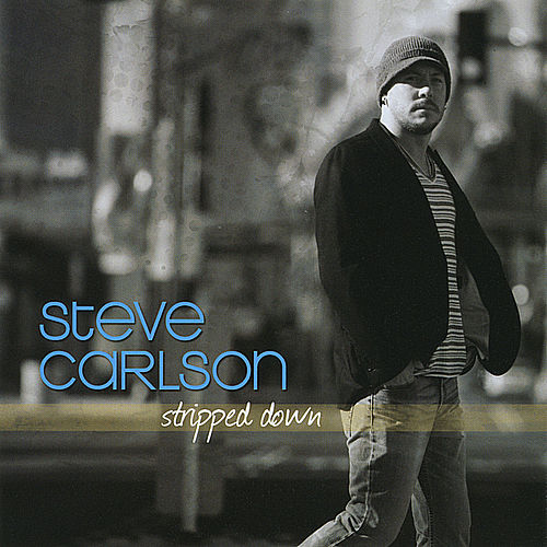 Stripped Down by Steve Carlson