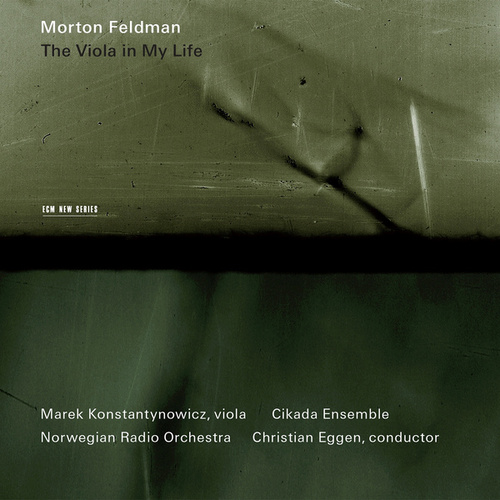 Feldman: The Viola In My Life I-IV by Marek Konstantynowicz