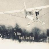 Fly High von Hank Mobley