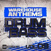 Warehouse Anthems: Drum & Bass, Vol. 9 - EP de Various Artists