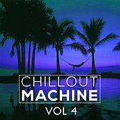 Chillout Machine, Vol. 4 - EP de Various Artists
