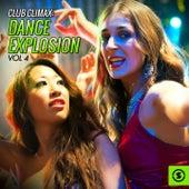 Club Climax: Dance Explosion, Vol. 4 de Various Artists