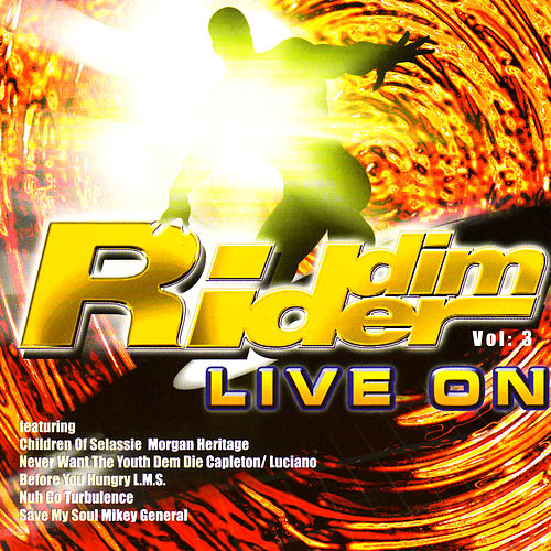 Riddim Rider: Live On by Various Artists
