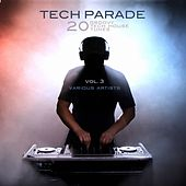 Tech Parade, Vol. 3 (20 Groovy Tech House Tunes) by Various Artists