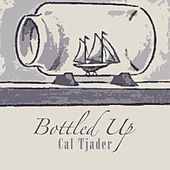 Bottled Up de Cal Tjader