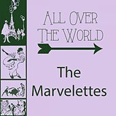 All Over The World by The Marvelettes