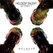 Heldeep Talent EP Part 1 von Various Artists