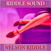 Riddle Sound (50 Tracks Remastered) by Nelson Riddle