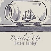Bottled Up von Dexter Gordon