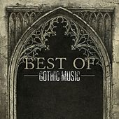 Best of Gothic Music by Various Artists