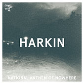 National Anthem Of Nowhere by Harkin