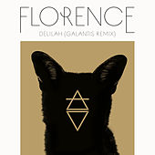 Delilah (Galantis Remix) de Florence + The Machine