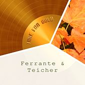 Time For Gold by Ferrante and Teicher