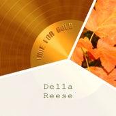 Time For Gold von Della Reese