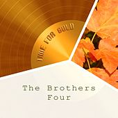 Time For Gold by The Brothers Four