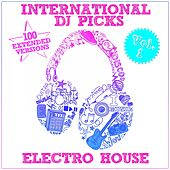 International DJ Picks - Vol. 1 - Electro House von Various Artists