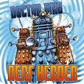 Doctor Who von Nerf Herder