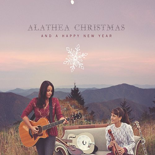 Alathea Christmas: And a Happy New Year by Alathea
