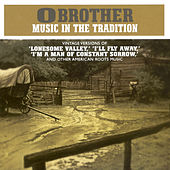 O Brother - Music in the Tradition: Vintage Versions Of