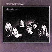 Idlewild South by The Allman Brothers Band