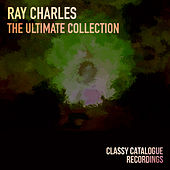 Ray Charles - The Ultimate Collection von Ray Charles