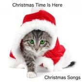 Christmas Time Is Here de Christmas Songs