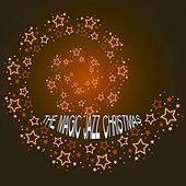The Magic Jazz Christmas by Various Artists