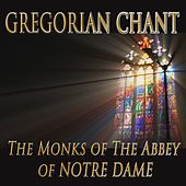 Gregorian Chant by Monks Of The Abbey Of Notre Dame