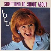 Something to Shout About von Lulu