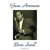 Boss Soul! (Remastered 2015) de Gene Ammons