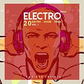Electro Shock, Vol. 1 (20 Electro House Tunes) by Various Artists