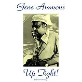 Up Tight! (Remastered 2015) de Gene Ammons