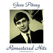 Remastered Hits (All Tracks Remastered 2015) by Gene Pitney