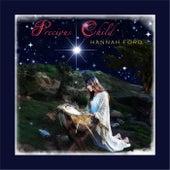 Precious Child (Nashville Version) by Hannah Ford