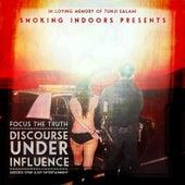 D.U.I. (Discourse Under Influence) de Focus the Truth