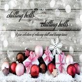 Chilling Bells Chilling Bells de Various Artists